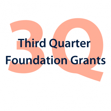 A thank you to the foundations who contributed third quarter